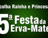 Cruz Machado abre inscrições para Rainha e Princesas da 5ª Festa da Erva-Mate