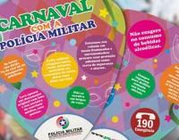 Polícia Militar orienta os foliões neste carnaval