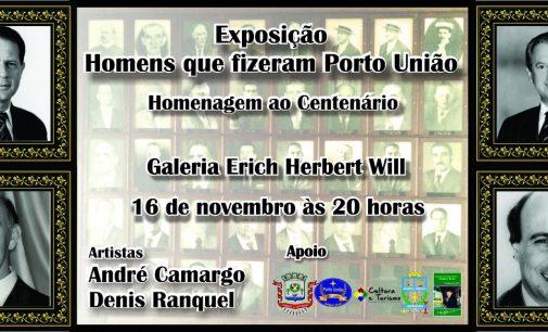 """Exposição """"Homens que fizeram Porto União"""", abre dia 16"""