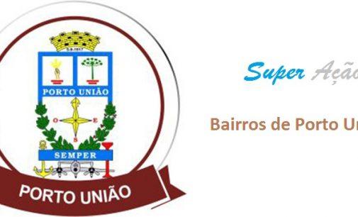 Projeto Super Ação chegas aos bairros de Porto União