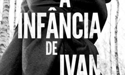 Sessão gratuita: Filme A Infância de Ivan