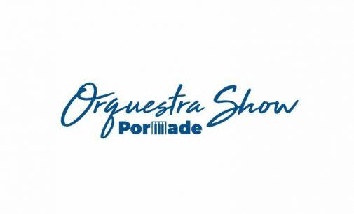 Orquestra Show Pormade sobe ao palco neste sábado