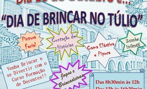 Dia de Brincar no Túlio, é na quarta-feira, 10
