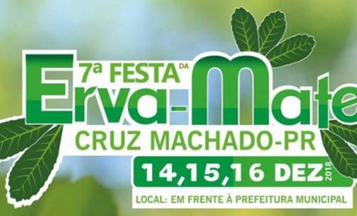 7ª Festa da Erva-Mate de Cruz Machado, será neste final de semana