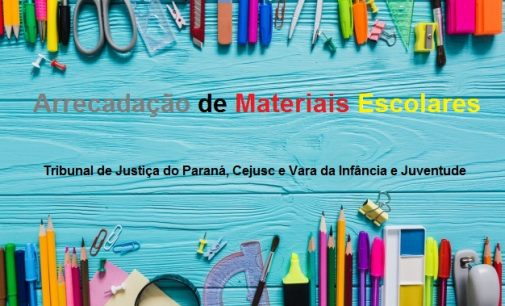 Tribunal de Justiça e Cejusc fazem arrecadação de materiais escolares