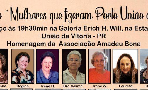 """Exposição: """"Mulheres que fizeram Porto União da Vitória"""", abre hoje"""