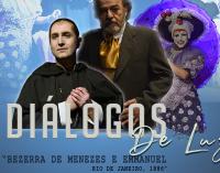 """Teatro """"Diálogos de Luz- Bezerra de Menezes & Emmanuel – Rio de Janeiro 1886"""", chega em Porto União"""