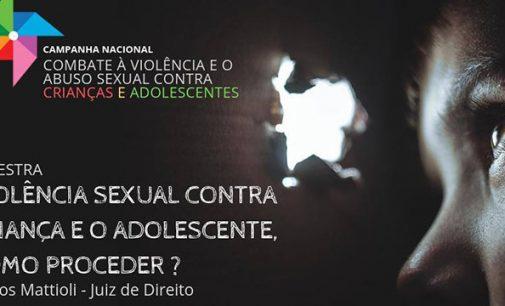 "Palestra levará informação ""Contra Abuso Sexual"" para alunos"
