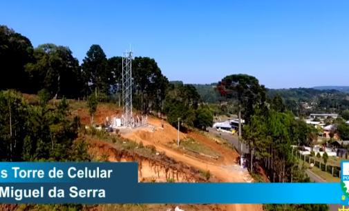 Torre de telefonia móvel está quase finalizada no distrito de São Miguel da Serra em PU